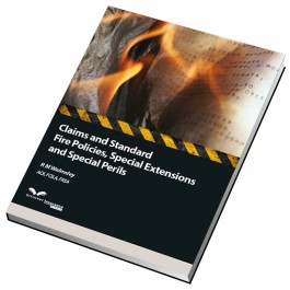 Claims and Standard Fire Policies, Special Extensions and Special Perils cover