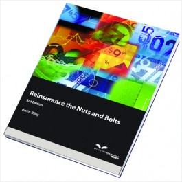 Reinsurance. The Nuts and Bolts, 3rd Edition